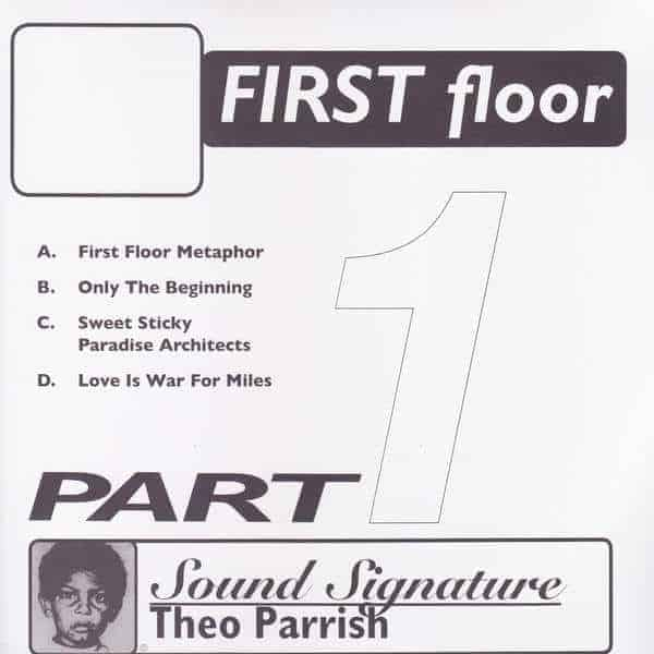 First Floor - Part 1 by Theo Parrish