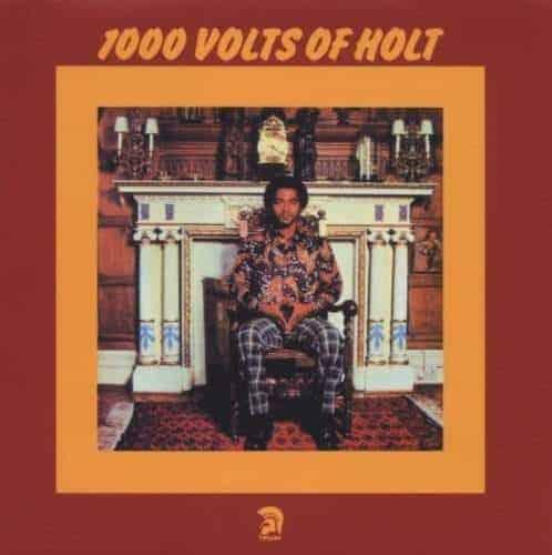 1000 Volts of Holt by John Holt