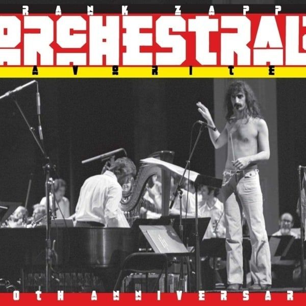 Orchestral Favorites (40th Anniversary) by Frank Zappa