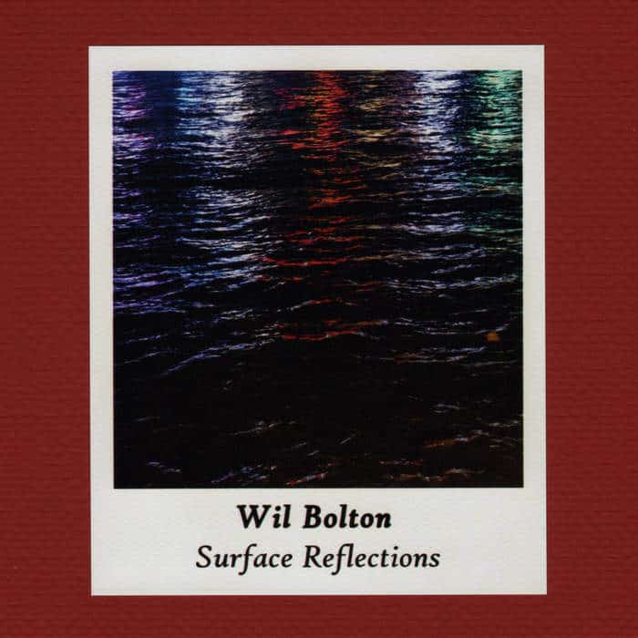 Surface Reflections by Wil Bolton