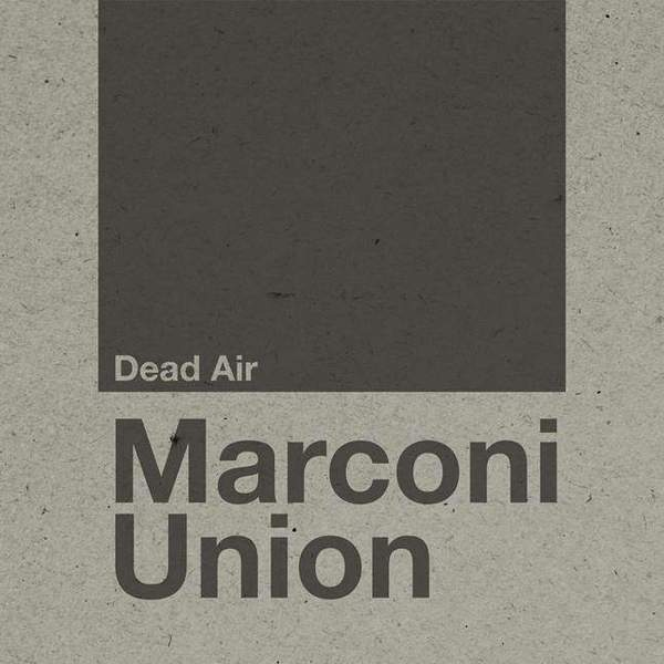 Dead Air by Marconi Union