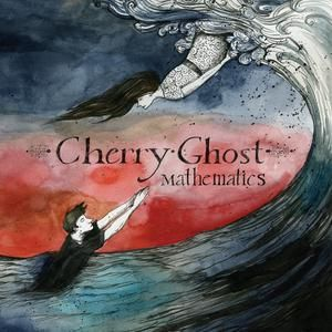 Mathematics by Cherry Ghost