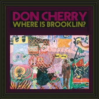 Where Is Brooklyn? by Don Cherry
