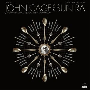 The Complete Concert by John Cage Meets Sun Ra