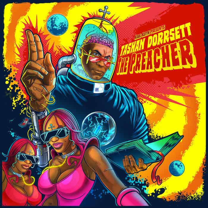 presents: Tashan Dorrsett - The Preacher by Kool Keith