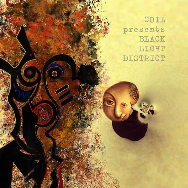 Coil - presents Black Light District A Thousand Lights In A Darkened Room