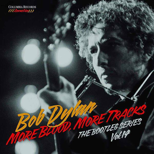 More Blood, More Tracks - The Bootleg Series Vol. 14 by Bob Dylan