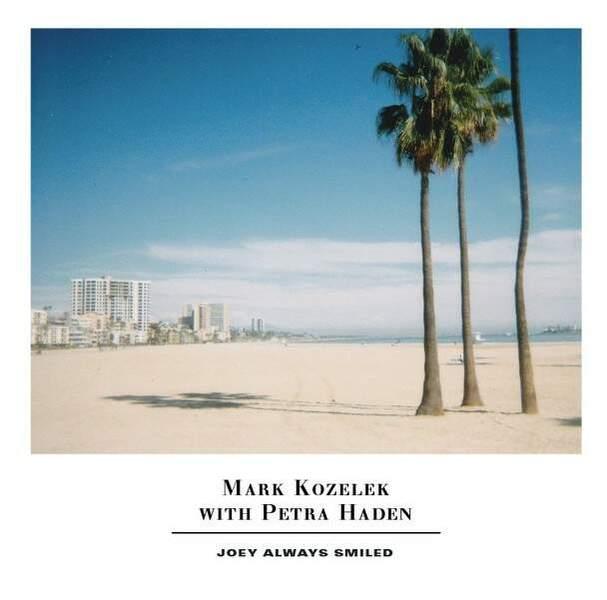 Joey Always Smiled by Mark Kozelek & Petra Haden