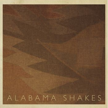 Alabama Shakes EP by Alabama Shakes