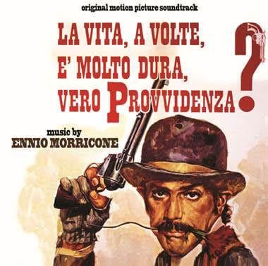 La Vita, A Volte, E' Molto Dura, Vero Provvidenza? by Ennio Morricone