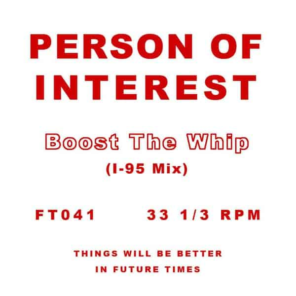 Boost The Whip (I-95 Mix) by Person Of Interest
