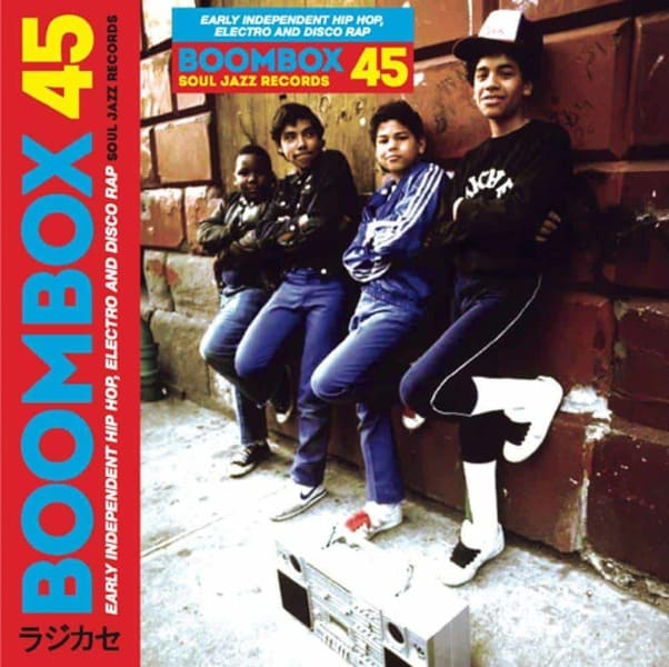 Boombox 45 Box Set - Early Independent Hip Hop, Electro and Disco Rap 1979-83 by Various