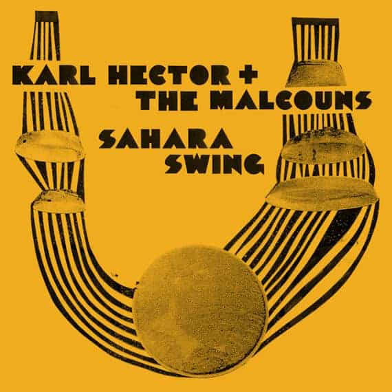 Sahara Swing by Karl Hector & The Malcouns