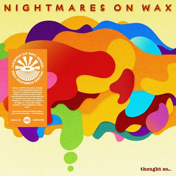 Thought So... by Nightmares On Wax