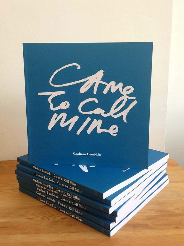 Came to Call Mine by Graham Lambkin
