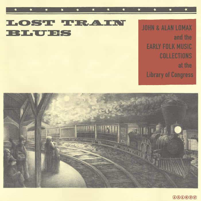 Lost Train Blues by Various