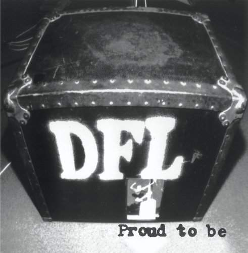 Proud To Be by DFL