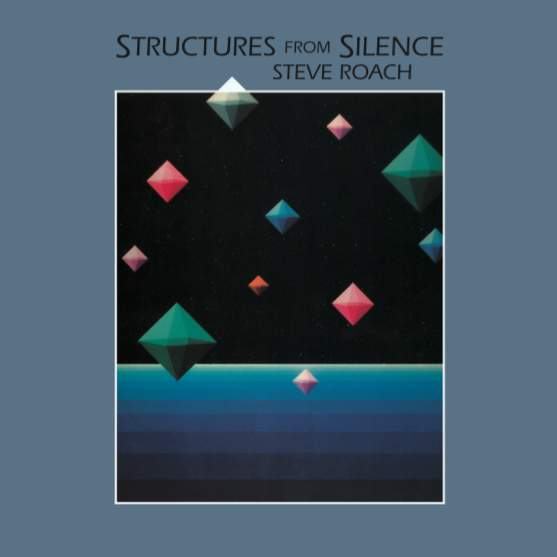 Structures From Silence by Steve Roach