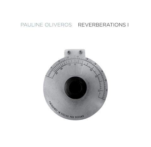 Reverberations I by Pauline Oliveros