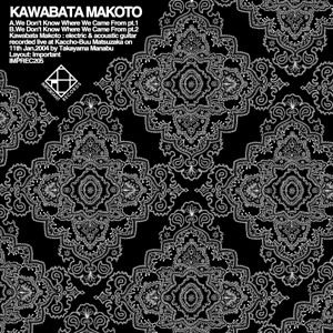 We Don't Know Who We Are by Kawabata Makoto