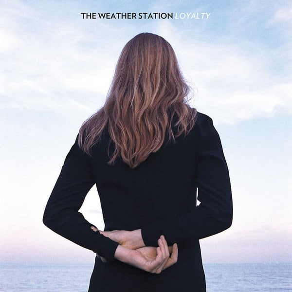 Loyalty by The Weather Station