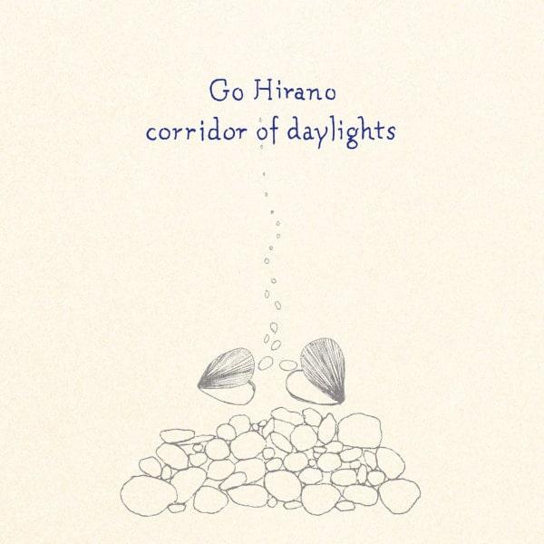 Corridor of Daylights by Go Hirano
