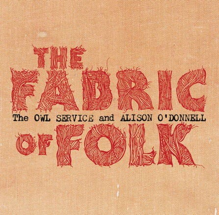 The Fabric of Folk EP by The Owl Service and Alison O'Donnell