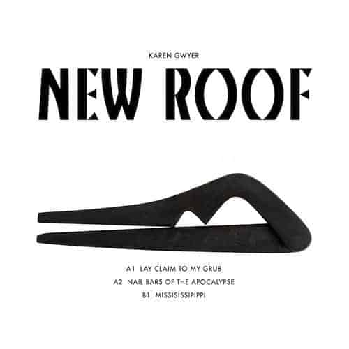 New Roof EP by Karen Gwyer