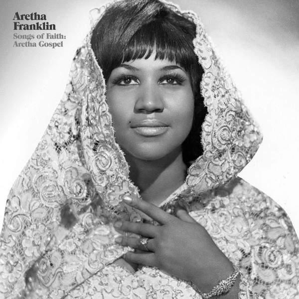 Songs of Faith: Aretha Gospel by Aretha Franklin