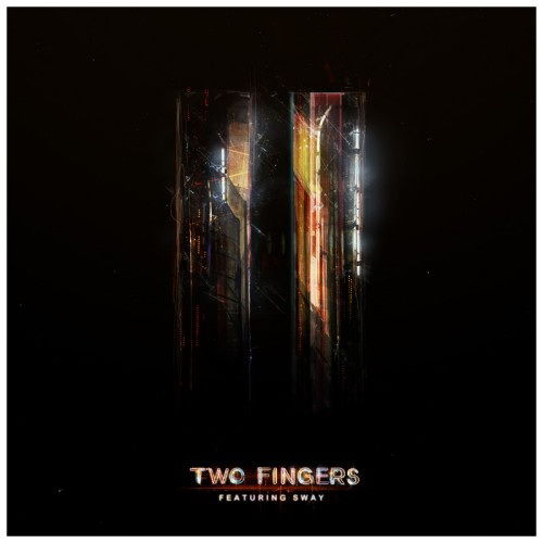 Two Fingers by Two Fingers (featuring Sway)