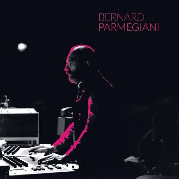 Bernard Parmegiani - L'Œuvre musicale en 12 CD