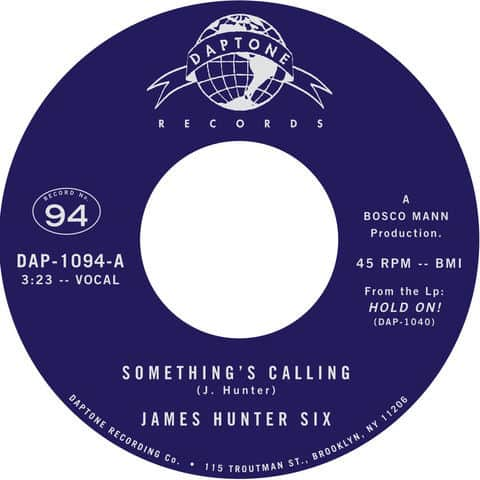 Something's Calling / Talkin' Bout My Love by The James Hunter Six