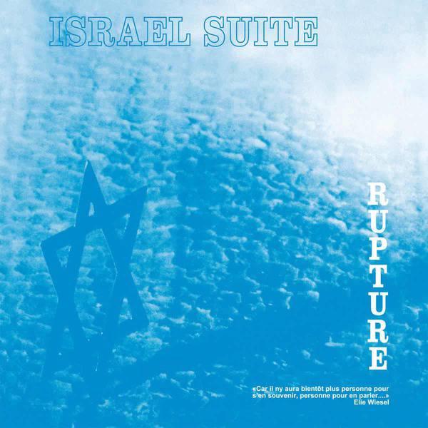 Israel Suite / Dominante En Bleu by Rupture