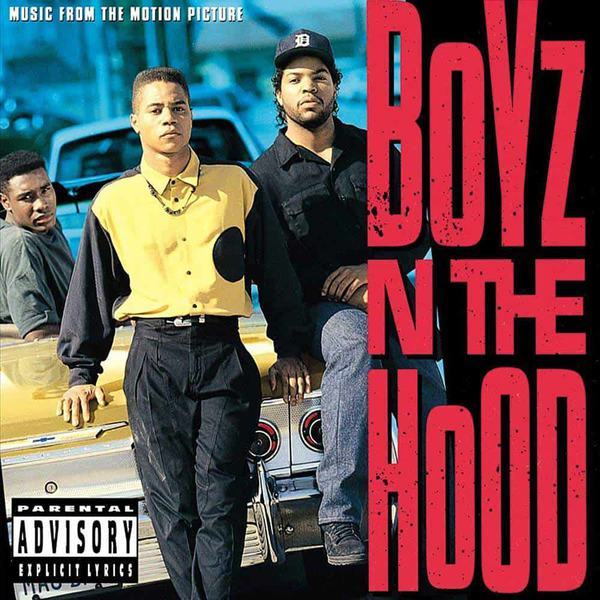 Boyz N The Hood (Music From The Motion Picture) by Various