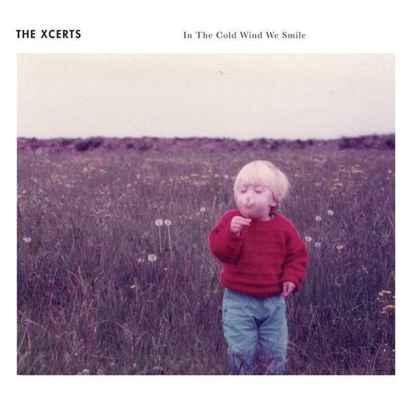 In The Cold Wind We Smile by The Xcerts