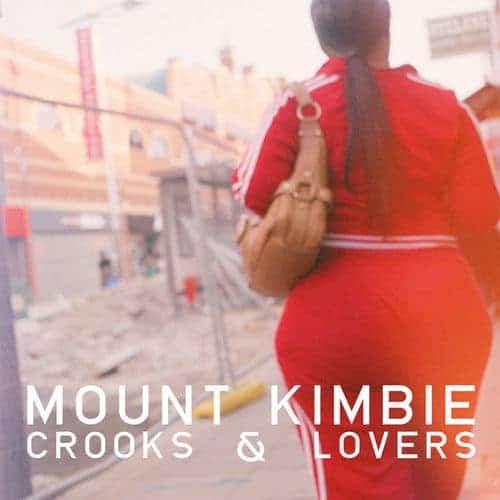 Crooks & Lovers by Mount Kimbie