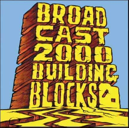 Building Blocks by Broadcast 2000