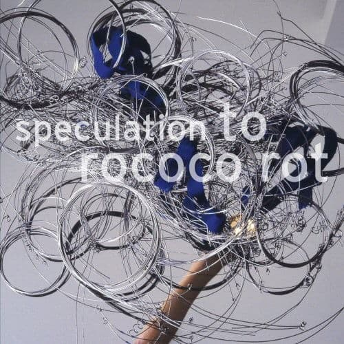Speculation by To Rococo Rot