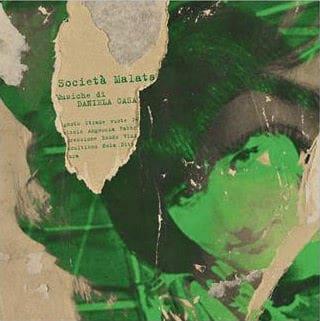 Societa Malata by Daniela Casa