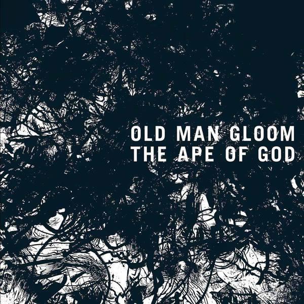 The Ape Of God pt. I by Old Man Gloom