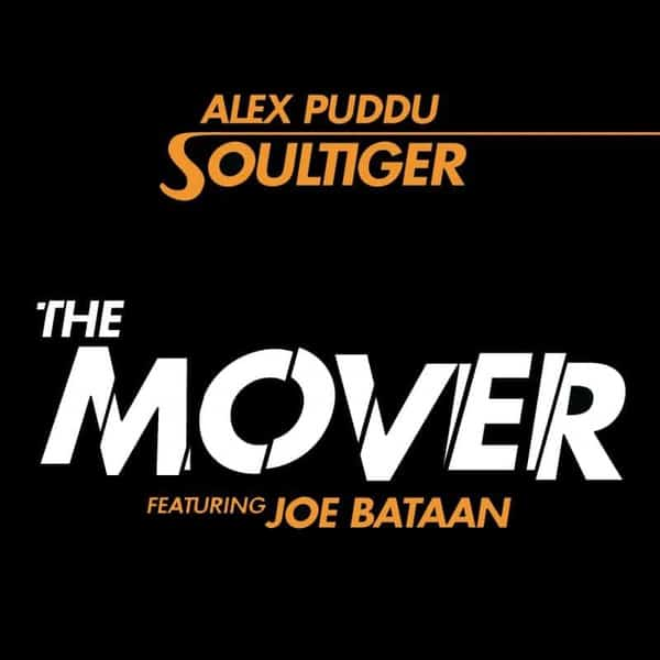The Mover ft. Joe Bataan / Soultiger by Alex Puddu