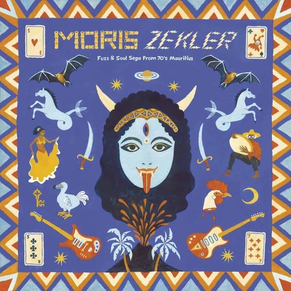MORIS ZEKLER - Fuzz & Soul Sega from 70's Mauritius by Various