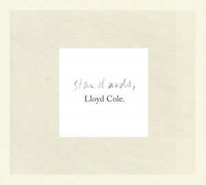 Standards by Lloyd Cole