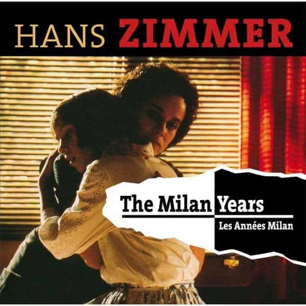 The Milan Years by Hans Zimmer