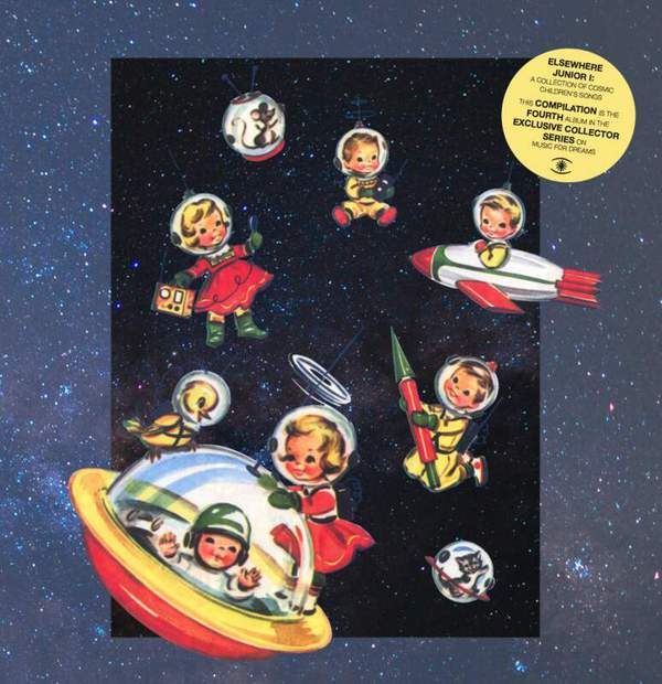 Elsewhere Junior I – A Collection of  Cosmic Children's Songs by Various