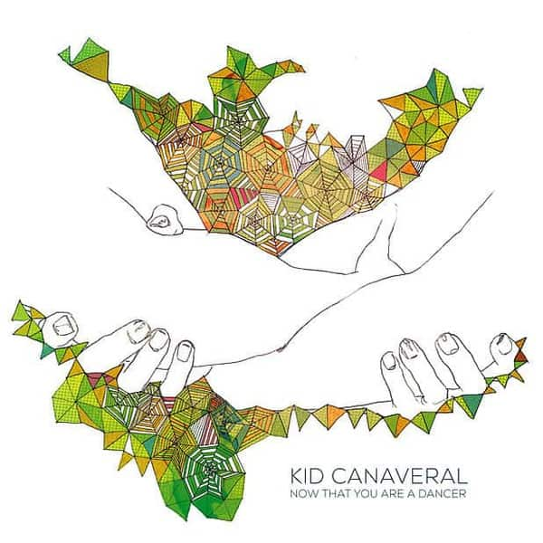 Now That You Are A Dancer by Kid Canaveral