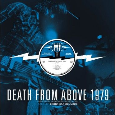 Live at Third Man Records by Death From Above 1979