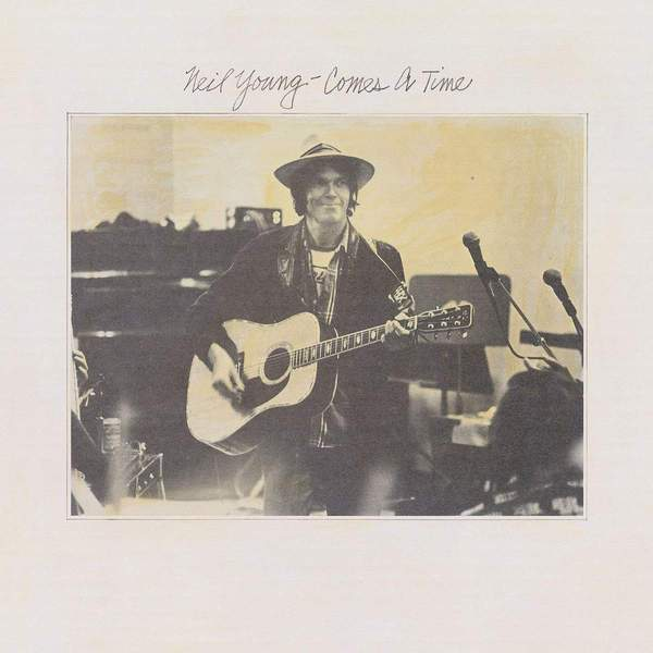 Comes a Time by Neil Young