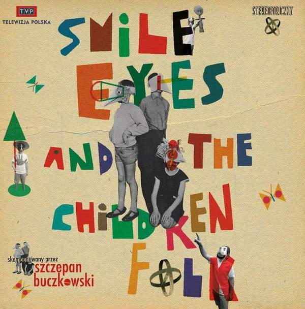 Smile Eyes and the Children Folk by Smile Eyes and the Children Folk