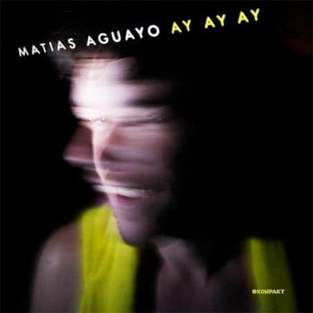 Ay Ay Ay by Matias Aguayo